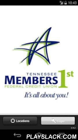 TN Members 1st FCU  Android App - playslack.com , To access mobile banking you must be a TN Members 1st Home Banking member. To sign up for home banking and receive a access to mobile banking using your mobile device, members can enroll by contacting Member Services at 865-482-4343 or 1-800-206-6944.Sign up for mobile banking by simply downloading the TN Members 1st FCU app from the Google Play store. Our mobile banking is a solution that enables credit union members to use their Android to…