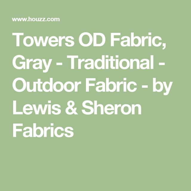 Towers OD Fabric, Gray - Traditional - Outdoor Fabric - by Lewis & Sheron Fabrics