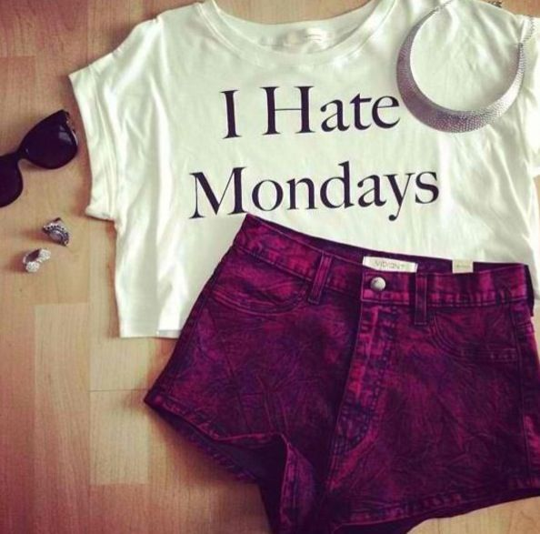 If I ever find this t-shirt, i'd really like to buy it. 'I hate mondays' = story of my life!
