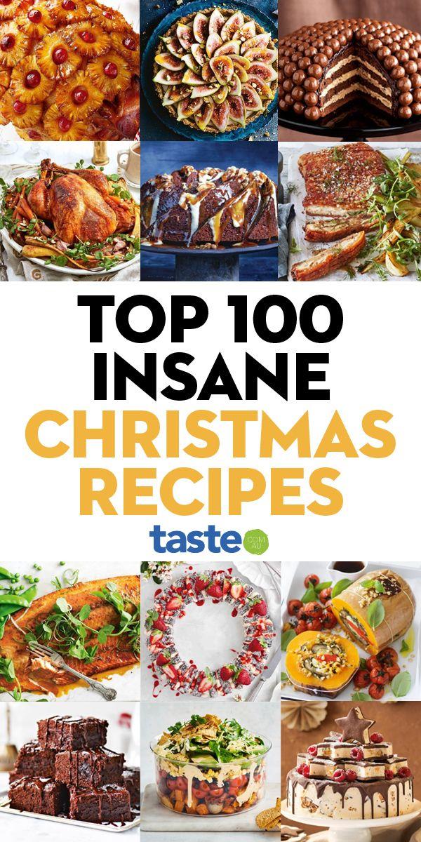 Top 100 Insane Christmas Recipes We Ve Already Bookmarked In 2020 Xmas Food Christmas Food Christmas Lunch
