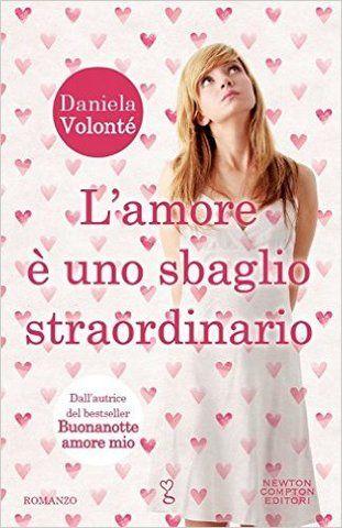 L'amore è uno sbaglio straordinario - Daniela Volontè - LETTO