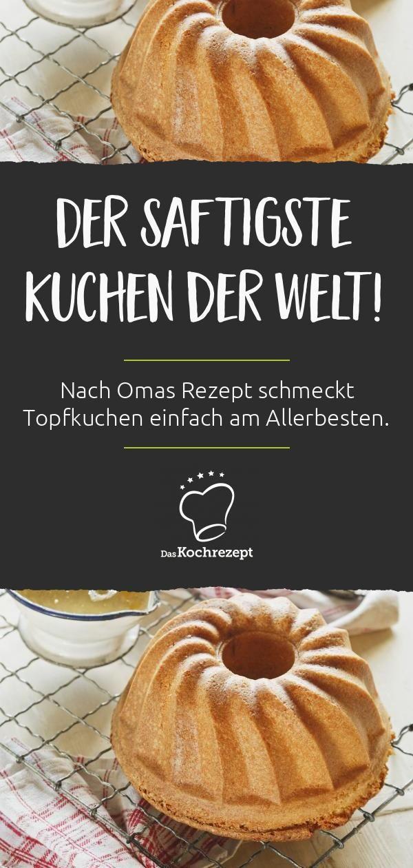 Omas Topfkuchen Rezept In 2020 Topfkuchen Bester Kuchen Der Welt Beste Kuchen