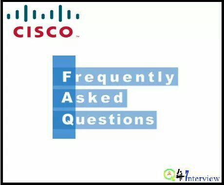 Get the list of Most frequently asked Interview Questions to help brush up your skills to land a job in Cisco.