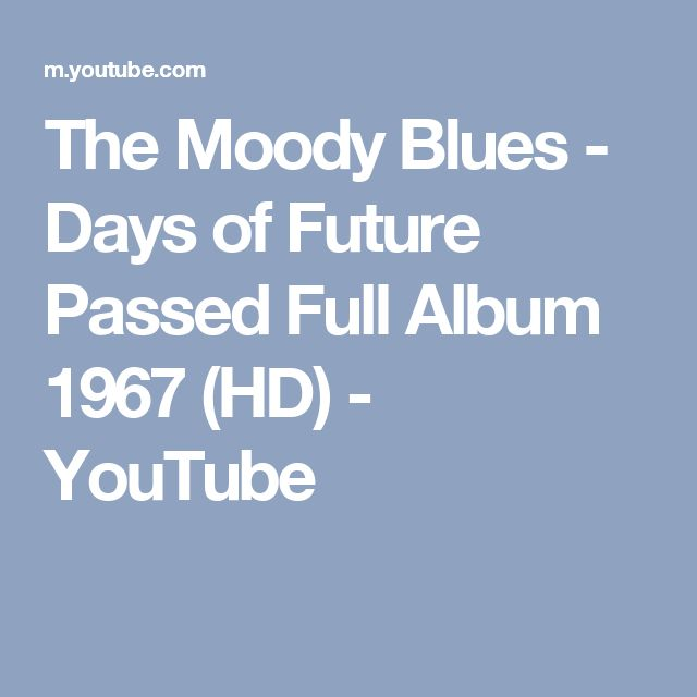 The Moody Blues - Days of Future Passed Full Album 1967 (HD) - YouTube