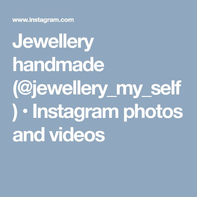 Jewellery handmade (@jewellery_my_self) • Instagram photos and videos
