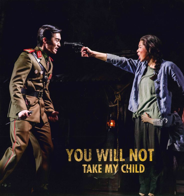 "Miss Saigon, ""You Will Not Touch Him"""