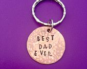 Best Dad Ever, Dad Key Chain,Father's Day Gift, Grandpa Present, Dad Gifts, Copper, Gifts for Dad, Hand Stamped Key Chain, Gifts for him