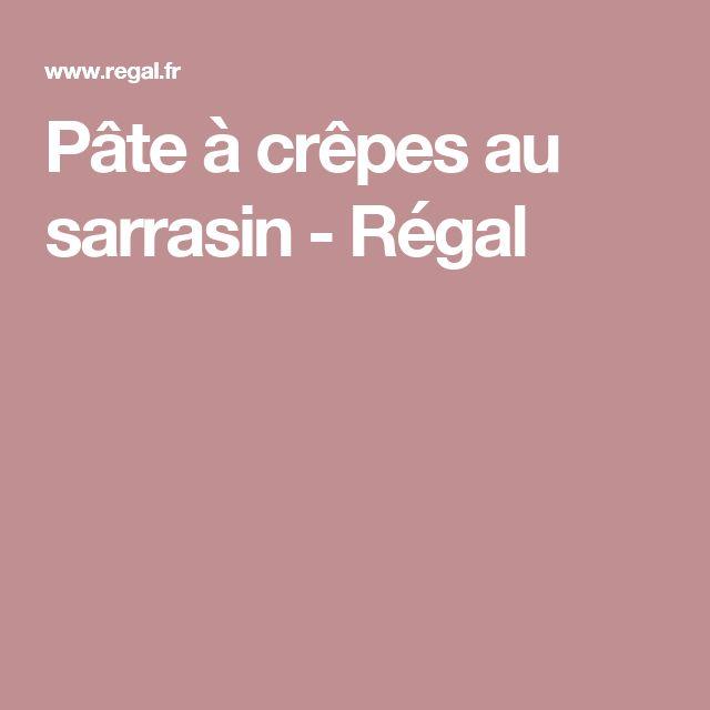 Pâte à crêpes au sarrasin - Régal