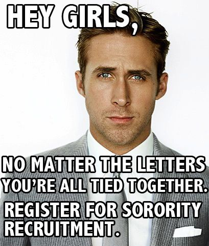 Ryan wants you to register for sorority recruitment! #sorority #panhel #rush