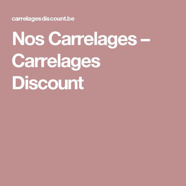 Nos Carrelages – Carrelages Discount