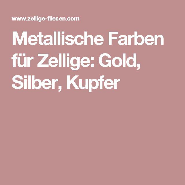 Metallische Farben für Zellige: Gold, Silber, Kupfer