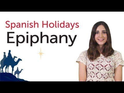 Learn Spanish Holidays - Epiphany - Día de Reyes/Epifanía del Señor