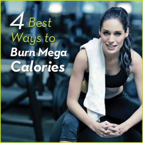 Torch MEGA calories with these four workouts! These will get you the most workout in the least amount of time!