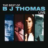 The Best of B.J. Thomas: Live [CD], 22917461