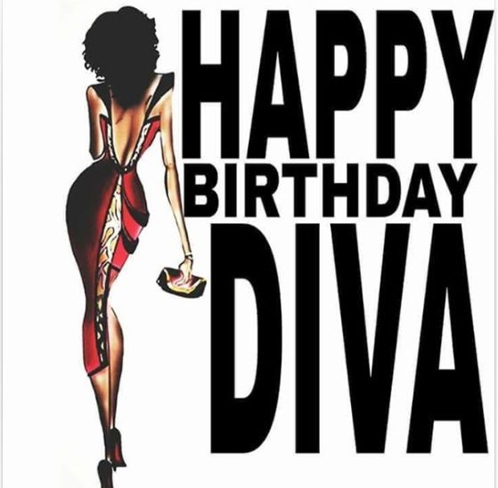 Happy Birthday Diva (With Images)
