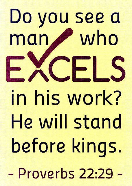 Proverbs 22:29   by joshtinpowers