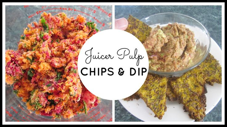StyleNovice: Juicer Pulp DIY Chips and Dip