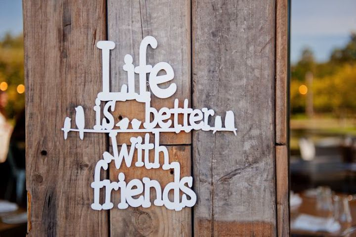 Welded Wall Quotes - Life is better with Friends