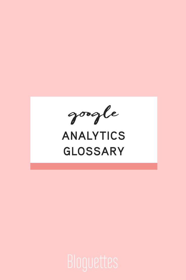 We'll be honest Google Analytics can be very intimidating! However, learning how to break down features & their uses will make a huge difference for your site. That's why we created our very own Google Analytics Glossary, defining key words and letting you know when they are important!