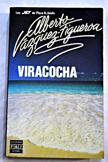 Viracocha/Vázquez-Figueroa, Alberto