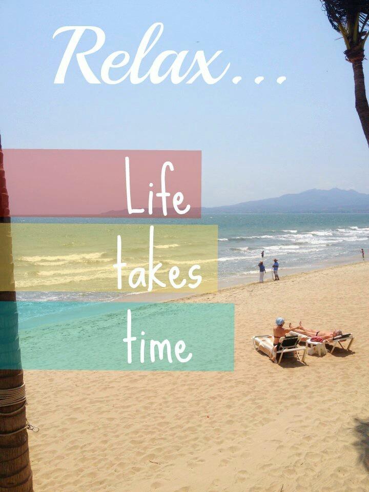 Relax-Enjoy Life!!