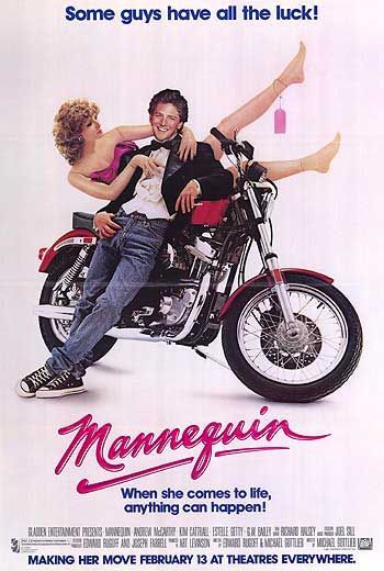 Mannequin - Loved this movie