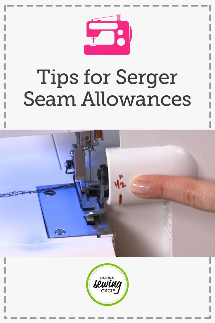Serger Seam Allowance | National Sewing Circle