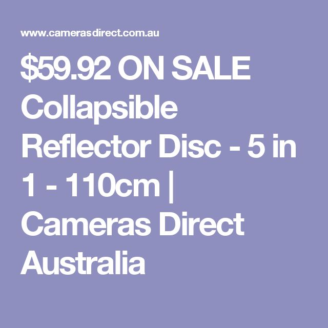 $59.92 ON SALE Collapsible Reflector Disc - 5 in 1 - 110cm | Cameras Direct Australia
