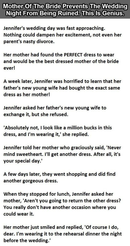 The Mother Of The Bride Does This When Her Ex-Husband's New Wife Tried To Ruin The Wedding. <<< For those of you who don't get it, if the stepmother wears the dress to the wedding it will look like she is copying the mother.