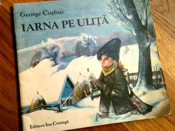 A holiday book from my grandfather. Iarna pe ulita by George Cosbuc.