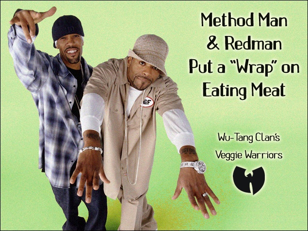 """Method Man and Redman Put a """"Wrap"""" on Eating Meat!"""