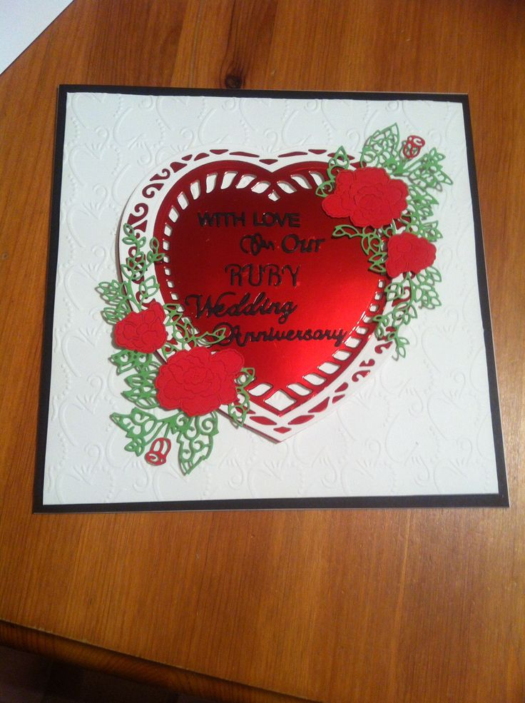 Ruby Wedding Anniversary Card made for my husband using Tonic and ...