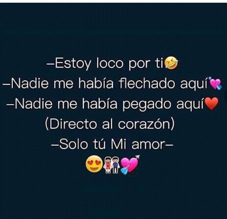 Tuuuuuu Mi Amor solo Tu, estoy loco por Ti, Te Amooooooooo ...  Tuuuuuu Mi Amor...