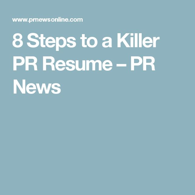 8 Steps to a Killer PR Resume u2013 PR News PR articles Pinterest - pr resume