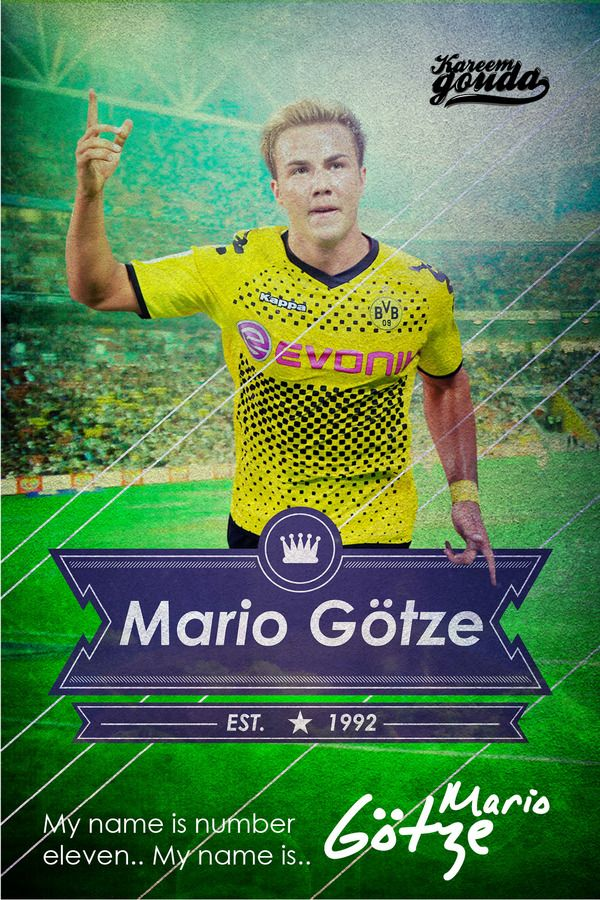 Mario Gotze my name is number eleven, by Kareem Gouda #Soccer #football #poster