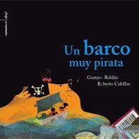 """Actividades """"Un barco muy pirata"""" de Gustavo Roldán."""