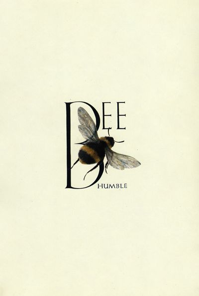Bee: Bees, Quotes, Art, Be Humble, Bee Humble
