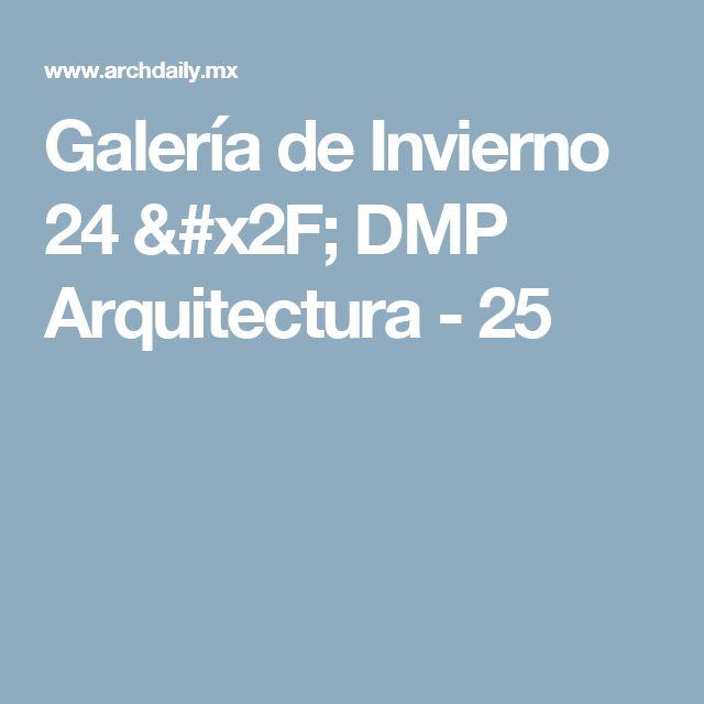 Galería de Invierno 24 / DMP Arquitectura - 25