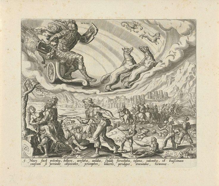 Harmen Jansz Muller   De planeet Mars en zijn kinderen, Harmen Jansz Muller, Joannes Galle, 1566 - 1570   Mars rijdt in zijn wagen aan de hemel, getrokken door twee honden. De tekens van Schorpioen en Ram geven aan welke mensen tot de invloedssfeer van Mars behoren. De mensen, die onder dit sterrenbeeld geboren zijn, zijn ruw en agressief. Op aarde wordt verkracht, geroofd, gedood en brandgesticht. Onderaan in de marge een tekst in het Latijn over de kinderen van Mars.