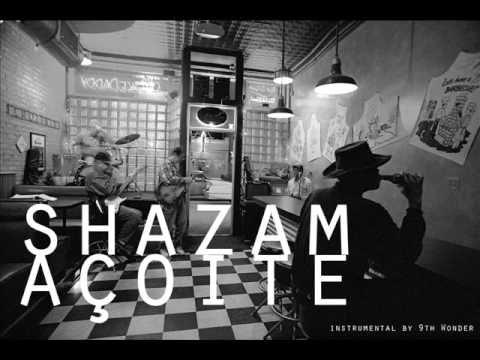 Shazam (Ladeira 1) - Açoite (instrumental Situations by 9th Wonder)