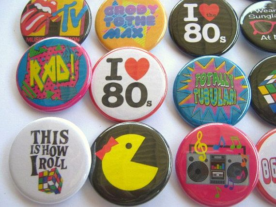 Totally 80's Party Theme Party Favors set of 20 1.25 inch Pin back Buttons 1980's party theme (FAVORS)