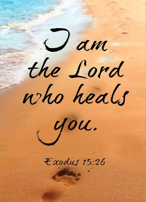 Yahweh Rapha - The Lord Who Heals, Exodus 15:26