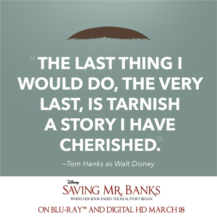 Saving Quotes: 17 Best Images About Saving Mr Banks On Pinterest
