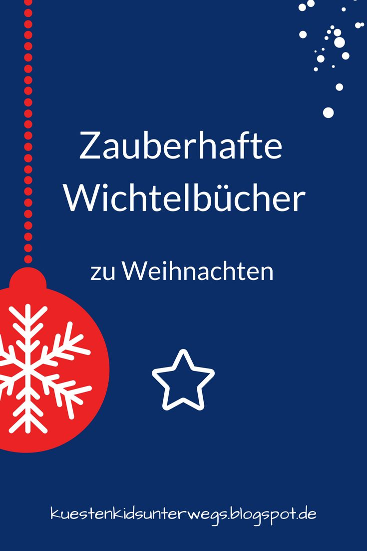 Das Bücherboot: Weihnachtswichtel in Kinder- und Jugendbüchern (+ Verlosung). Wir lieben Wichtel jeder Art und haben auch selbst eine Wichteltür im Haus. Doch es gibt auch viele Kinderbücher mit ganz unterschiedlichen Wichteln, die ich Euch heute auf Küstenkidsunterwegs vorstellen möchte. Denn Wichtel  machen das Weihnachtfest erst so richtig magisch!  #kinderbuch #kinderbücher #jugendbuch #wichtel #weihnachtswichtel #buch #kinderliteratur #wichteltür #bücher #kinder