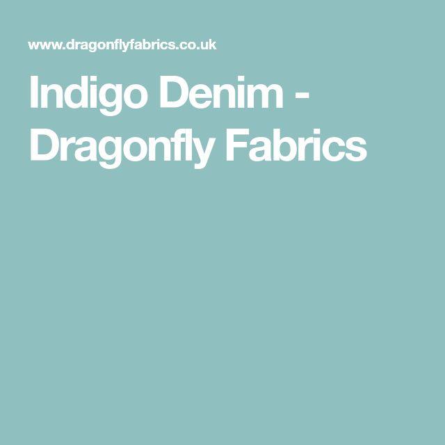Indigo Denim - Dragonfly Fabrics