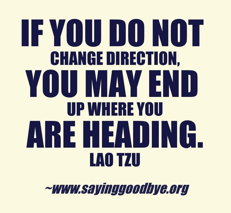 I Have No Direction In Life Quotes: Quotes About Changing Direction. QuotesGram
