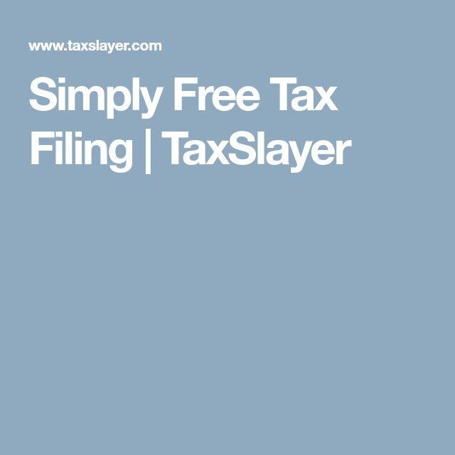 Simply Free Tax Filing   TaxSlayer