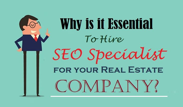 Why is it Essential to Hire SEO Specialist for your Real Estate Company?