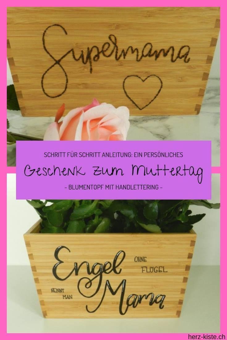 Diy Geschenk Einfach Selber Machen Schenke Deiner Mama Zum Muttertag Einen Blumentopf Mit Einem Brandkolbenlet Diy Geschenke Muttertag Geschenke Geschenkideen