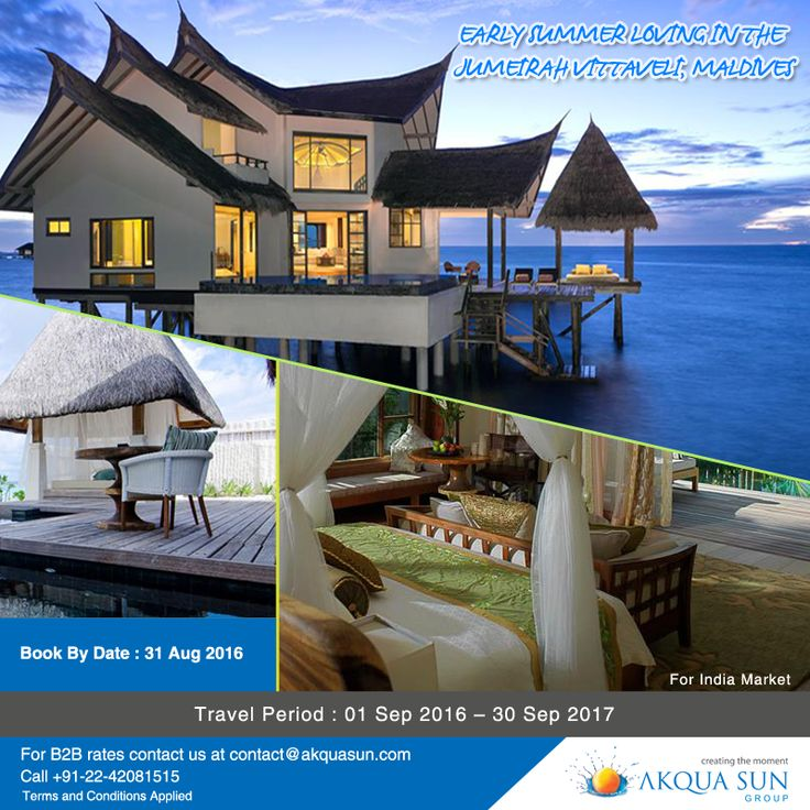 EARLY SUMMER LOVING IN THE JUMEIRAH VITTAVELI, MALDIVES Book By Date : 31 Aug 2016 Travel Period : 01 Sep 2016 – 30 Sep 2017 For Indian Market Only For B2B rates contact us at contact@akquasun.com or call us at 022 4208 1515 Terms and Conditions Applied ‪#‎travel‬ ‪#‎offer‬ ‪#‎holiday‬ ‪#‎island‬ ‪#‎maldives‬